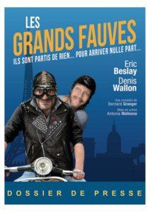 DOSSIER DE PRESSE Les Grands Fauves